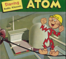 The mighty atom, starring Reddy Kilowatt : the story of electricity from amber to atoms, circa. 1959 Call Number: Shirley +405
