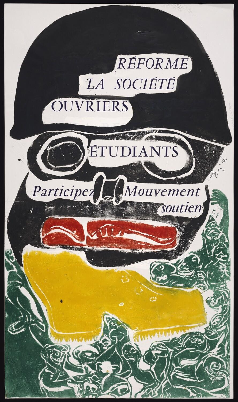 Reforme la sociéte,́ ouvriers, étudiants, participez mouvement soutien, Union nationale des etudiants de France, 1968, BrSides Folio 2009 20
